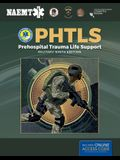 Phtls: Prehospital Trauma Life Support, Military Edition