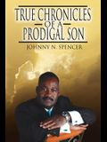 True Chronicles of a Prodigal Son