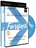 Forward Study Guide with DVD: Discovering God's Presence and Purpose in Your Tomorrow