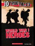 10 True Tales, World War I