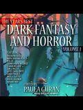 The Year's Best Dark Fantasy & Horror: Volume 1