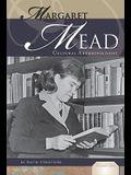 Margaret Mead: Cultural Anthropologist