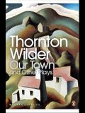 Our Town (Penguin Modern Classics)