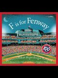 F Is for Fenway: America's Oldest Major League Ballpark