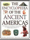 The Encyclopedia of the Ancient Americas: The Everyday Life of America's Native Peoples: Aztec & Maya, Inca, Arctic Peoples, Native American Indian