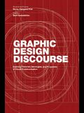 Graphic Design Discourse: Evolving Theories, Ideologies, and Processes of Visual Communication (Academic Reader with 75 Seminal Texts Across Dis