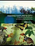 Making Nature's City: A science-based framework for building urban biodiversity