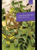 Little Bird Stories, Volume 9