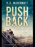 Push Back: A Post Apocalyptic Thriller
