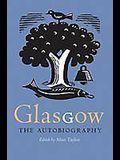 Glasgow: The Autobiography