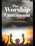 The Worship Continuum