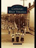 Catholic West Virginia