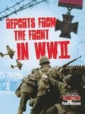 Reports from the Front in WWII