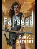 Farseed: The Seed Trilogy, Book 2