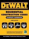 Dewalt 2018 Residential Construction Codes: Complete Handbook