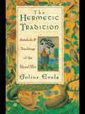 The Hermetic Tradition: Symbols and Teachings of the Royal Art