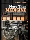 More Than Medicine: Nurse Practitioners and the Problems They Solve for Patients, Health Care Organizations, and the State