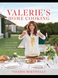 Valerie's Home Cooking: More Than 100 Delicious Recipes to Share with Friends and Family