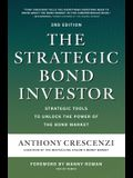 The Strategic Bond Investor, Third Edition: Strategic Tools to Unlock the Power of the Bond Market