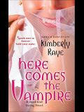 Here Comes the Vampire: A Dead-End Dating Novel