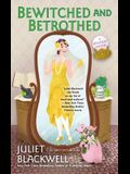Bewitched and Betrothed