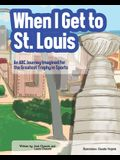 When I Get To St. Louis: An ABC Journey Imagined for the Greatest Trophy in Sports