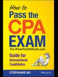 How to Pass the CPA Exam: An International Guide