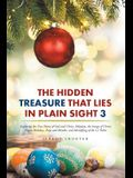 The Hidden Treasure That Lies in Plain Sight 3: Exploring the True Name of God and Christ, Holydays, the Image of Christ, Pagan Holidays, Days and Mon