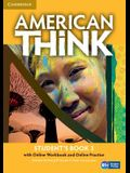 American Think Level 3 Student's Book with Online Workbook and Online Practice [With Web Access]