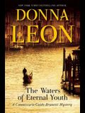 The Waters of Eternal Youth (Commissario Guido Brunetti Mystery)