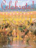 Celebrate!: Stories of the Jewish Holidays