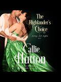 The Highlander's Choice Lib/E: A Marriage Mart Mayhem Novel