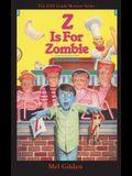 Z is For Zombie: Zombie to Go