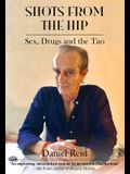 Shots from the Hip: Sex, Drugs and the Tao