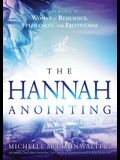Hannah Anointing: Becoming a Woman of Resilience, Fulfillment, and Fruitfulness