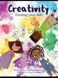 Creativity: Finding Your Art