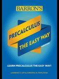 Precalculus: The Easy Way