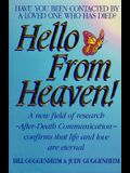 Hello from Heaven! A New Field of Research After-Death Communication Confirms That Life and Love Are Eternal