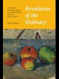 Revolution of the Ordinary: Literary Studies After Wittgenstein, Austin, and Cavell