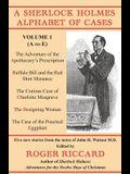 A Sherlock Holmes Alphabet of Cases: Volume 1 (A to E)