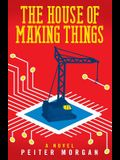 The House of Making Things