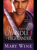 How to Handle a Highlander