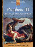 Prophets III: Hosea, Joel, Amos, Obadiah, Jonah, Micah, Nahum, Habakkuk,