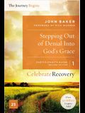 Stepping Out of Denial Into God's Grace, Volume 1: A Recovery Program Based on Eight Principles from the Beatitudes