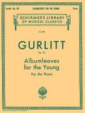 Albumleaves for the Young, Op. 101: Schirmer Library of Classics Volume 309 Piano Solo