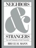 Neighbors and Strangers: Law and Community in Early Connecticut (Studies in Legal History)