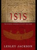 Isis: Eternal Goddess of Egypt and Rome