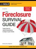 The Foreclosure Survival Guide: Keep Your House or Walk Away with Money in Your Pocket