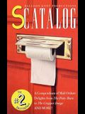 Scatalog: A Compendium of Mail Ordure Delights