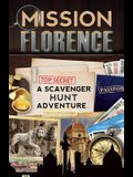 Mission Florence: A Scavenger Hunt Adventure
